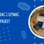 Jak używać i zakładać podpaski?